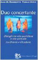 Duo concertante. Dialoghi tra vita quotidiana e vita spirituale tra Oriente e Occidente - Pinnizzotto Anna M., Matus Thomas