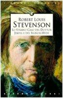 Lo strano caso del dottor Jekyll e del signor Hyde - Stevenson Robert L.
