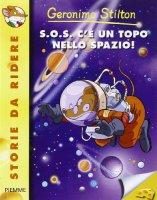 S.O.S. c'è un topo nello spazio! - Stilton Geronimo