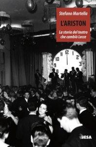 Copertina di 'L' Ariston. Storia del teatro che cambiò Lecce'