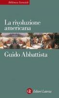 La rivoluzione americana - Guido Abbattista
