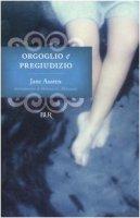 Orgoglio e pregiudizio - Austen Jane