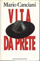 Vita da prete - Mario Canciani