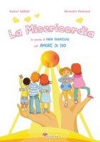La Misericordia - Mantovani Alessandra