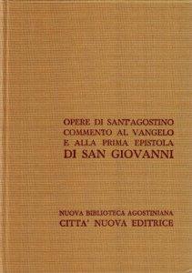 Copertina di 'Opera omnia vol. XXIV/2 - Commento al Vangelo di S. Giovanni [51-124] e alla Prima Epistola di S. Giovanni'