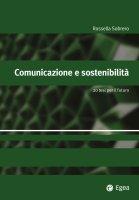 Comunicazione e sostenibilit� - Rossella Sobrero