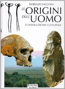 Copertina di 'Le origini dell'uomo e l'evoluzione culturale'