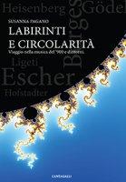 Labirinti e circolarità + CD - Pagano Susanna