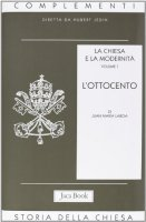 La Chiesa e la modernità [vol_1] / L'Ottocento - Laboa Juan M.