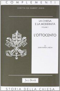 Copertina di 'La Chiesa e la modernità [vol_1] / L'Ottocento'