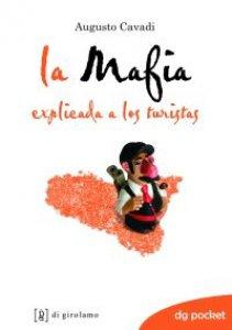 Copertina di 'La mafia spiegata ai turisti. Ediz. spagnola'