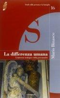 La differenza umana - Binasco Mario