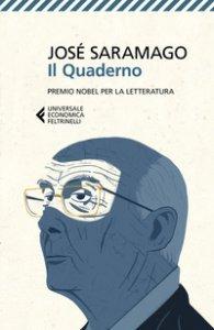 Copertina di 'Il quaderno. Testi scritti per il suo blog. Settembre 2008-Marzo 2009'