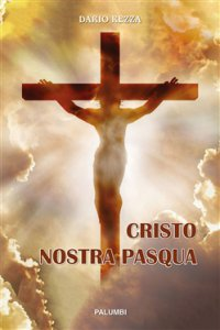 Copertina di 'Cristo nostra Pasqua'