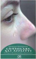 Consolare gli afflitti - Giuseppe Savagnone