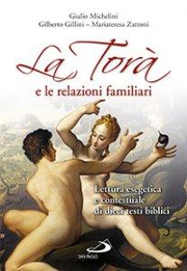 Copertina di 'La Torà e le relazioni familiari'