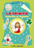 Trinità spiegata ai bambini. (La)