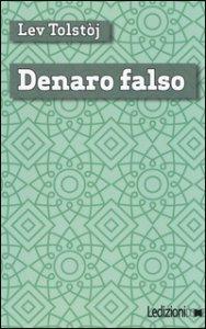 Copertina di 'Denaro falso'