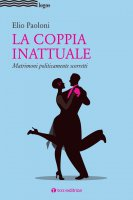 La coppia inattuale - Elio Paoloni