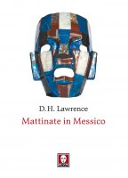 Mattinate in Messico - David Herbert Lawrence