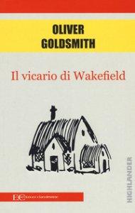 Copertina di 'Il vicario di Wakefield'