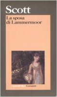 La sposa di Lammermoor - Scott Walter