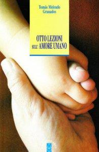 Copertina di 'Otto lezioni sull'amore umano'