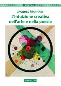 Copertina di 'L'intuizione creativa nell'arte e nella poesia'