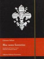 Bloc notes fiorentino - Pallanti Giovanni