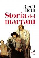 Storia dei marrani - Roth Cecil