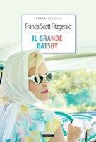 Il grande Gatsby. Ediz. integrale. Con Segnalibro - Fitzgerald Francis Scott