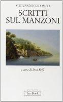 Scritti sul Manzoni - Colombo Giovanni