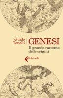 Genesi. Il grande racconto delle origini - Guido Tonelli