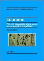 Educare - Pellerey Michele, Grzadziel Dariusz