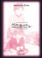 Nata da sola, cresciuta con te - Zinna Marianna