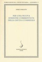 Per una nuova edizione commentata della «Divina Commedia» - Malato Enrico