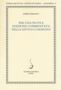 Copertina di 'Per una nuova edizione commentata della «Divina Commedia»'