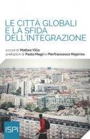 Le città globali e la sfida dell'integrazione