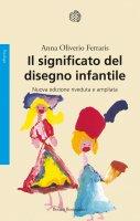 Il significato del disegno infantile - Anna Oliverio Ferraris