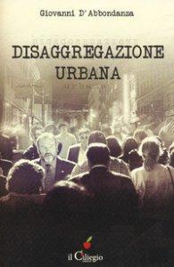 Copertina di 'Disaggregazione urbana'
