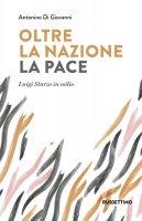 Oltre la nazione. La Pace - Antonino Di Giovanni