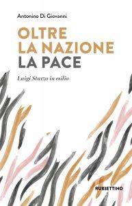 Copertina di 'Oltre la nazione. La Pace'