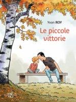 Le piccole vittorie - Roy Yvon