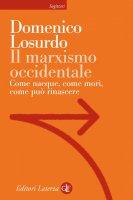 Il marxismo occidentale - Domenico Losurdo