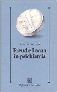 Copertina di 'Freud e Lacan in psichiatria'