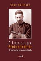 Giuseppe Freinademetz - Sepp Hollweki