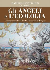Copertina di 'Gli angeli e l'ecologia'