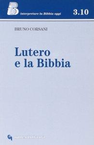 Copertina di 'Lutero e la Bibbia'