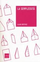 La semplessità - Berthoz Alain