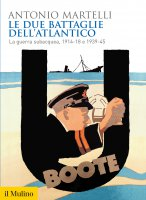 Le due Battaglie dell'Atlantico - Antonio Martelli